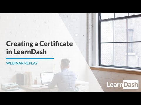 Creating a LearnDash Certificate - YouTube