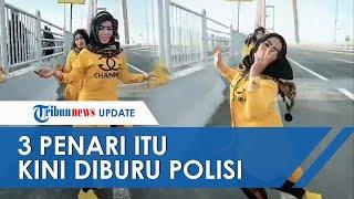 Setelah Videonya Viral, 3 Wanita Joget Tiktok di Jembatan Suramadu Diburu Polisi, Ini Alasannya