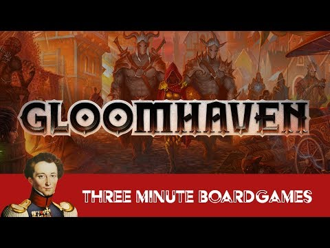 Gloomhaven in about 3 Minutes