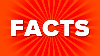 Insane, Interesting & Funny 15 Second Facts You Didnt Know
