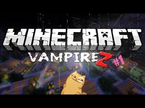 [Minecraft] - VampireZ #1