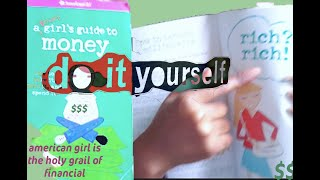 dave ramsey is quaking -- American Girl teaches YOU how to be FISCALLY RESPONSIBLE and RICH --