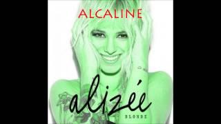 Alcaline - Alizée (Official)