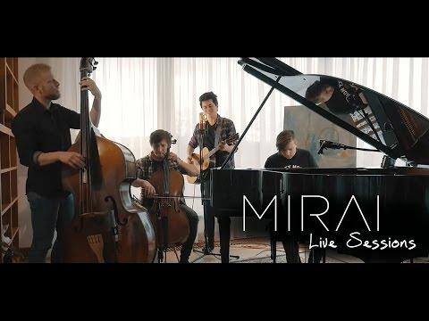 MIRAI -