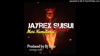 Meri Namatanai (Remake)- JayRex Suisui