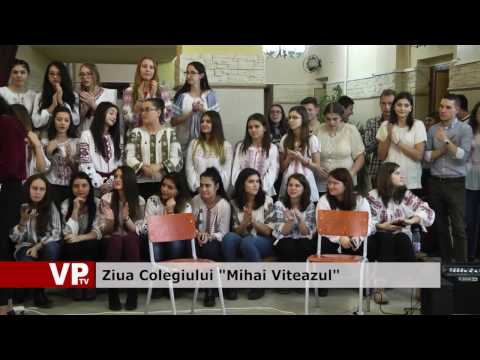 "Ziua Colegiului ""Mihai Viteazul"""