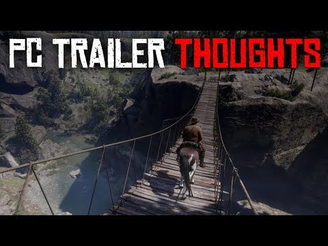 Red Dead Redemption 2 PC Trailer - My Thoughts