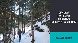 preview picture of video 'Circular  por Espot siguiendo el GR11 y el GR 11.20'