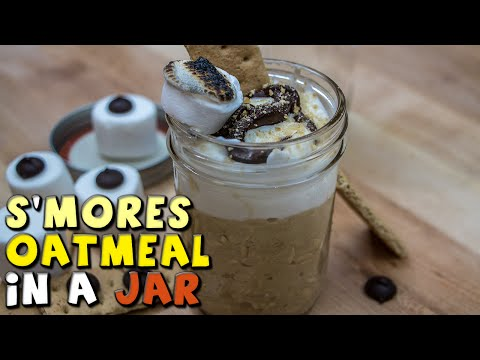 Video Healthier S'MORES Oatmeal In A Jar Recipe