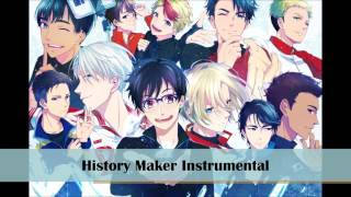 History Maker [Yuri On Ice Opening] Instrumental + DL