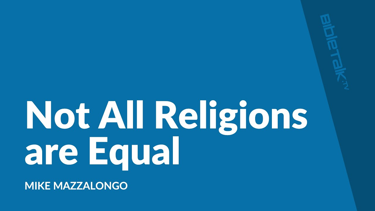 Not All Religions are Equal