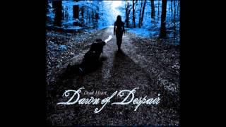 Dawn of Despair - Dawn of Despair