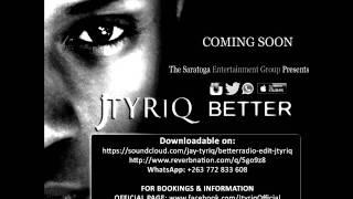 Better - Jtyriq (Promo Edit Version)