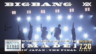 BIGBANG - WORLD TOUR 2015~2016 [MADE] IN JAPAN : THE FINAL (Trailer_DELUXE EDITION)