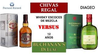 Hablemos de Chivas Regal vs Buchanans Deluxe