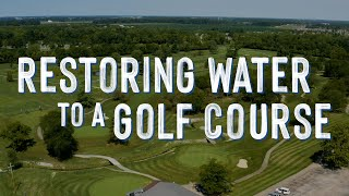 Restoring Water To A Golf Course