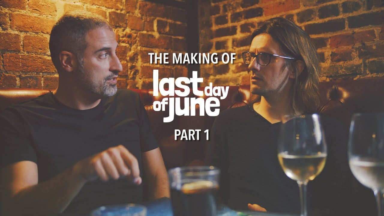 Last Day of June: The Making of (Prima Parte: Un'Armonia Perfetta)