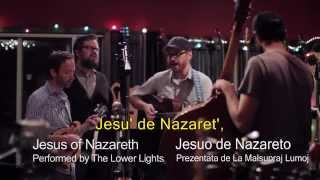 Jesuo de Nazareto - La Malsupraj Lumoj