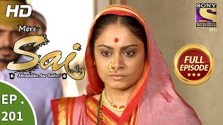 Mere Sai - Ep 201 - Full Episode - 2nd July, 2018