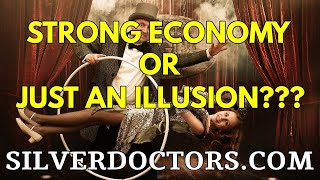 Do We Really Have A Strong Economy, Or Is It An Illusion?
