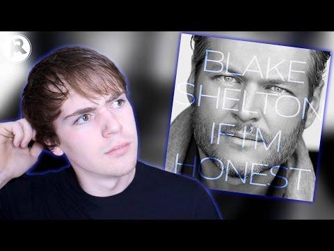 Blake Shelton – If I'm Honest | Album Review