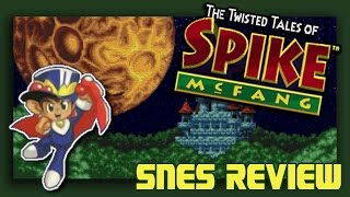 Daria Reviews The Twisted Tales of Spike McFang [SNES] - KICK Garlic BUTT! - Super Nintendo Review