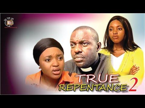 True Repentance 2  - Nigerian Nollywood  Movie