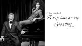 Lady Gaga - Ev'ry Time We Say Goodbye