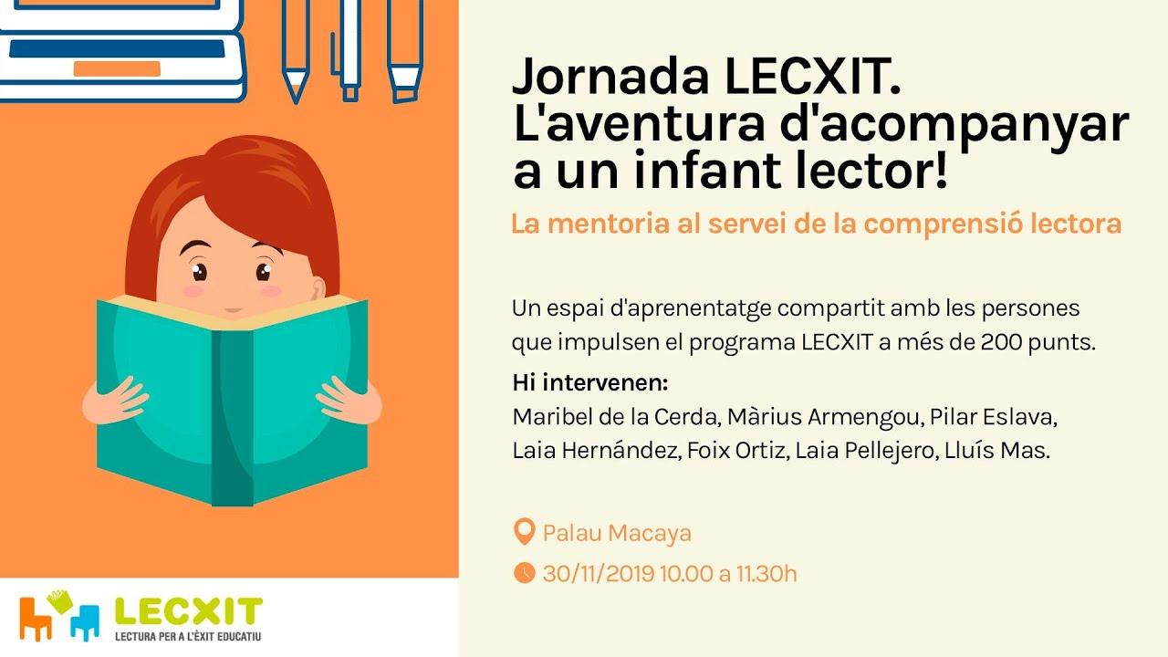 Jornada LECXIT - L'aventura d'acompanyar a un infant lector!