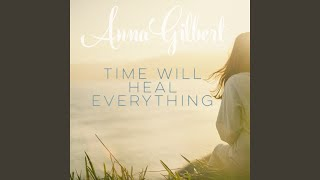 Time Will Heal Everything