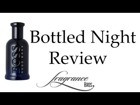 Hugo Boss Bottled Night Review! Gateway fragrance