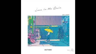 Love In The Rain - Asitamo