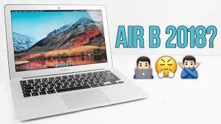 MacBook Air в 2018 – ДЕНЬГИ НА ВЕТЕР или ОГОНЬ НОУТБУК? Стоит ли брать или Xiaomi лучше?