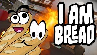 I am Bread - ИГРАЕМ ЗА БАГЕТ (Угар)