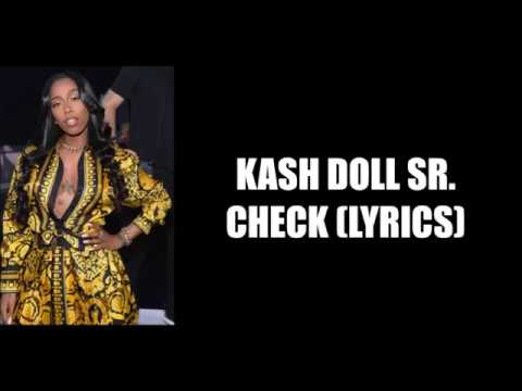 KASH DOLL SR  - CHECK LYRICS - смотреть онлайн на Hah Life