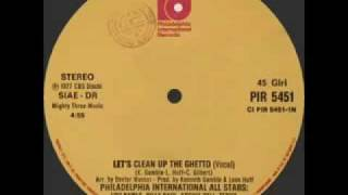 Philadelphia International All Stars - Let's Clean Up The Ghetto video