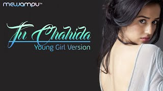 TU CHAHIDA COVER SONG TO YOUNG GIRL VERSION | ARMAAN BEDIL SONGS