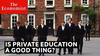 The Economist - Is Private Education Good For Society?