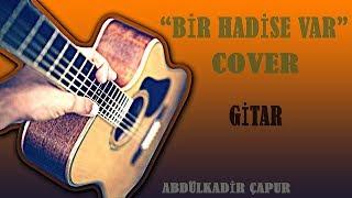 Mabel Matiz - Bir Hadise Var ( Gitar Cover)