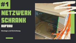 Netzwerkschrank #1: Hardware Aufbau und einrichten - DIY Tutorial