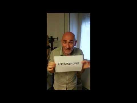 Un video per dire #forzabruno