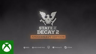 Купить State of Decay 2: Juggernaut Edition