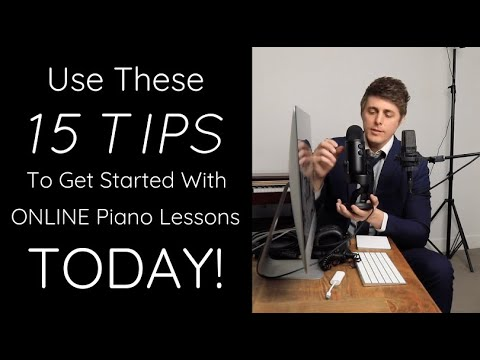 15 Tips For ONLINE Piano Lessons (filmed during COVID-19 quarantining)