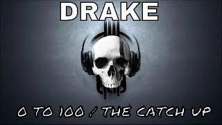 Drake - 0 To 100 / The Catch Up (Official Audio)