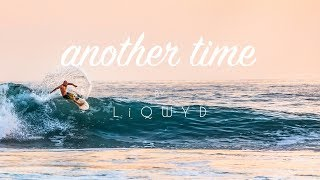 LiQWYD - Another Time