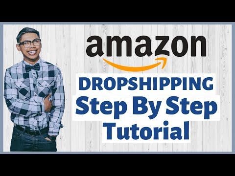 How To Dropship On Amazon In 2020   Step By Step Tutorial Amazon Dropshipping Guide