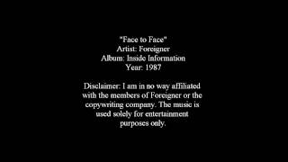 Face to Face - Foreigner [Lyrics]