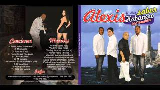 Para mi Cuba (Audio) - Alexis y Su Sabor Habanero  (Video)