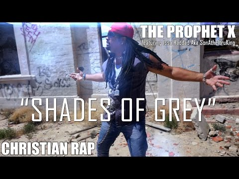 Official Music video for The Prophet X. Shades of Grey. Christian Rap. Produced, and directed by The Prophet X.