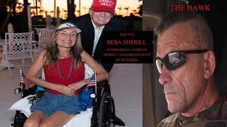 Reba Sherrill (R) Candidate Florida's 21st Congressional District with The Hawk (Part Two)